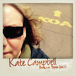 Kate Campbell - The K.O.A. Tapes