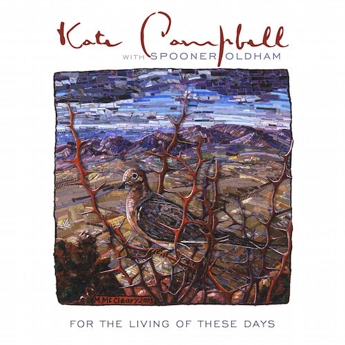 Kate Campbell - For The Living Of These Days