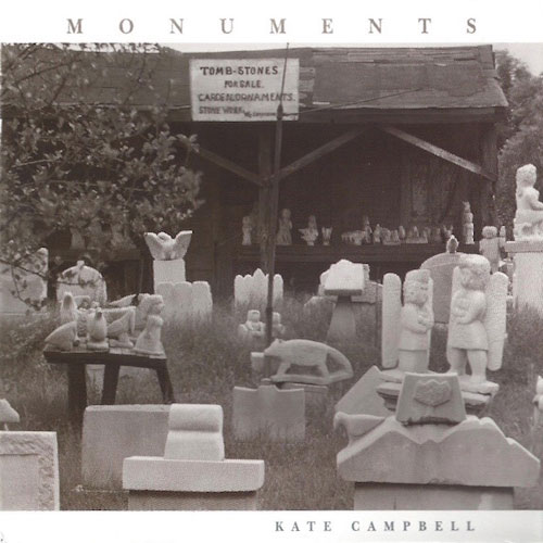 Kate Campbell - Monuments
