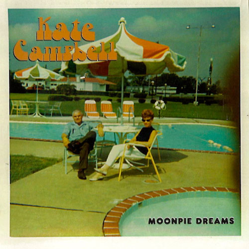 Kate Campbell - Moonpie Dreams