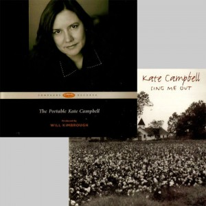 Kate Campbell - The Portable Kate Campbell & Sing Me Out