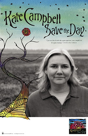 Kate Campbell - Save The Day Poster