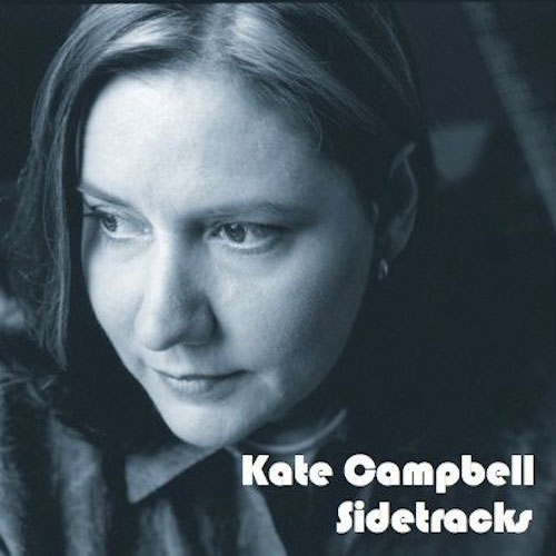 Kate Campbell - Sidetracks