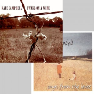 Kate Campbell - Twang On A Wire & Songs From The Levee