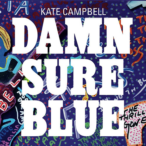 Kate Campbell - Damn Sure Blue